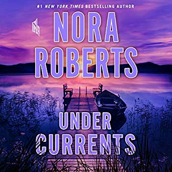 Under Currents by Nora Roberts romantic suspense mystery thriller romance